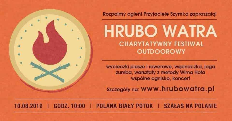 Hrubo Watra - charytatywny Festiwal Outdoorowy