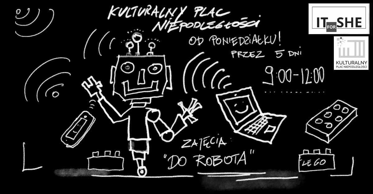 Kulturalny Plac Niepodległości - Do Robota