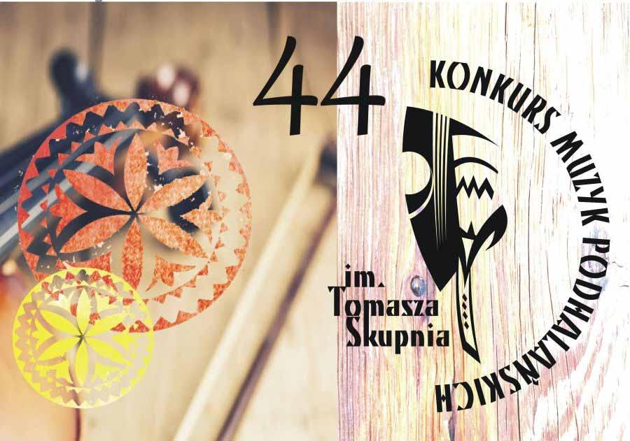 44. Konkurs Muzyk Podhalańskich im. Tomasza Skupnia