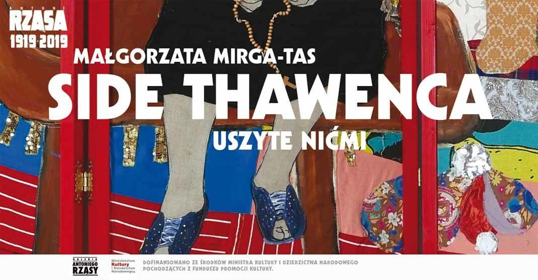 Wystawa: Side Thawenca. Uszyte nićmi - Małgorzata Mirga-Tas