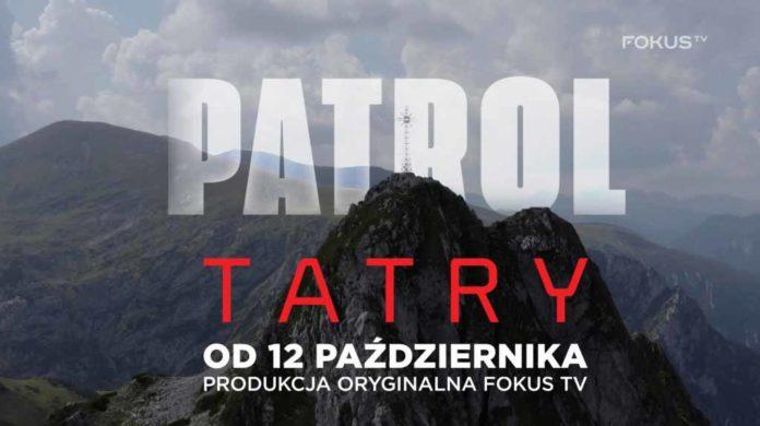 Patrol Tatry - serial o strażnikach gór w Fokus TV