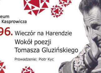 196. Wieczór na Harendzie: Wokół poezji Tomasza Gluzińskiego