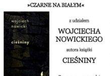 """""""Czarne na białym"""" - Wojciech Nowicki"""