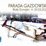 XXIV Parada Gazdowska w Białym Dunajcu