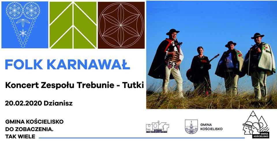 Folk Karnawał, koncert zespołu Trebunie Tutki: plakat