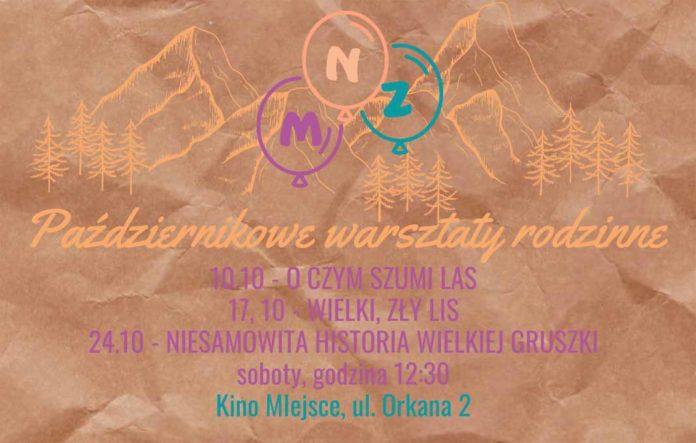 Październikowe warsztaty rodzinne, Kino Miejsce Zakopane
